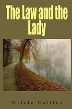 The Law and the Lady by Wilkie Collins (2014, Paperback)