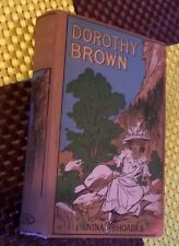 Dorothy Brown; A Story for Girls by Nina Rhoades (1909 Hardcover)
