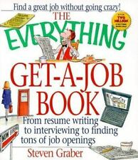 NEW - The Everything Get-A-Job Book by Graber, Steven