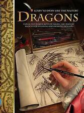 LEARN TO DRAW LIKE THE MASTERS: Dragons by E. Caine : WH2-R1D : HB746 : NEW BOOK