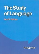 The Study of Language by George Yule (2010, Paperback, Revised)