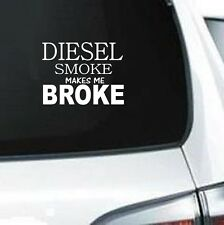 B216  DIESEL SMOKE BROKE 4X4 PICKUP EXHAUST COAL DECAL CREW CABTRUCK SUV LAPTOP