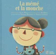 La Mémé et la Mouche by Alan Mills (2015, Picture Book)