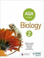AQA A Level Biology Student Book 2, Smith, Mark, Lowrie, Pauline, New Condition