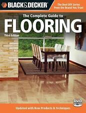 Black & Decker The Complete Guide to Flooring, with DVD, 3rd Edition: -ExLibrary