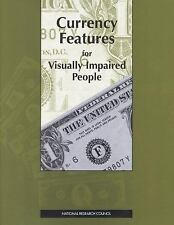 Currency Features for Visually Impaired People (Publication Nmab, 478)