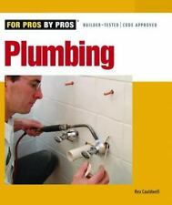 Plumbing (For Pros By Pros) by Cauldwell, Rex