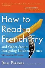 How to Read a French Fry : And Other Stories of Intriguing Kitchen Science by...