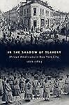 In the Shadow of Slavery: African Americans in New York City, 1626-186-ExLibrary