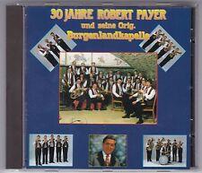 30 JAHRE ROBERT PAYER UND SEINE ORIGINAL BURGENLANDKAPELLE CD KOCH © 1989