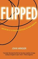 Flipped: How Bottom-Up Co-Creation is Replacing Top-Down Innovation-ExLibrary