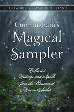 Cunningham's Magical Sampler: Collected Writings and Spells from the Renowned Wi