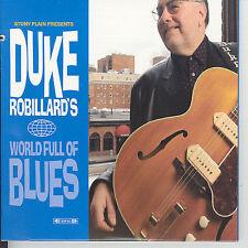 ROBILLARD,DUKE, Duke Robillard's World Full of Blues, Excellent