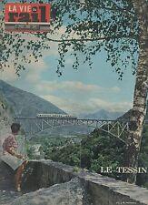 la vie du rail N°907 du 28 juillet 1963 le tessin viaduc d'intragua