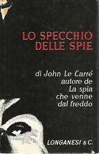 N96 Lo specchio delle spie John Le Carrè Longanesi 1965