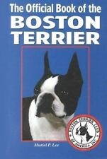 The Official Book of the Boston Terrier by Muriel P. Lee (1998, Hardcover)