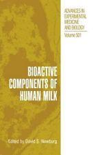 NEW - Bioactive Components of Human Milk