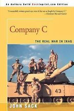 Company C : The Real War in Iraq by John Sack (2000, Paperback)