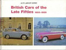 British Cars of the Late Fifties 1955-59 A-Z AC to Wolseley Auto Library Series