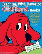Teaching With Favorite Clifford® Books: Great Activities Using 15 Books About C