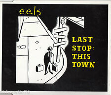 EELS Last Stop: This Town CD 3 track single 2001