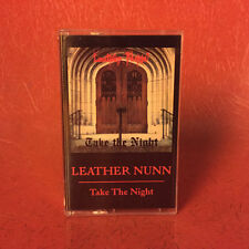 LEATHER NUNN - Take the Night TAPE (NEW*LIM.200 RERELEASE*US 80's METAL CLASSIC)
