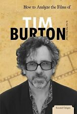 Essential Critiques Set 2 Ser.: How to Analyze the Films of Tim Burton by Sun...