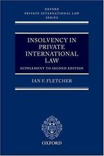 Insolvency in Private International Law: Supplement to Second Edition (Oxford Pr