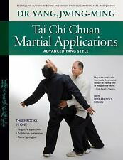 Tai Chi Chuan Martial Applications : Advanced Yang Style by Jwing-Ming Yang...