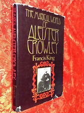 Francis King - The Magicl World of Aleister Crowley - W&N 1977