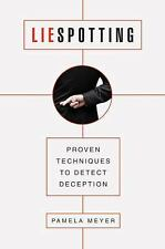 Liespotting: Proven Techniques to Detect Deception, Meyer, Pamela, Good Book