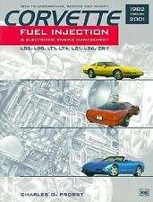 1982 - 2001 Chevy Corvette Fuel Injection Electronic Engine Management Manual