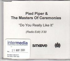 (EN71) Pied Piper & The Masters Of Ceremonies, Do You Really Like It - DJ CD