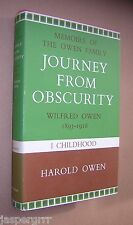 JOURNEY FROM OBSCURITY. WILFRED OWEN. VOLUME 1. WW1. HAROLD OWEN. HB in DW 1972