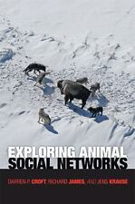 Exploring Animal Social Networks by Jens Krause, Darren P. Croft and Richard...