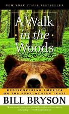 A Walk in the Woods : Rediscovering America on the Appalachian Trail by Bill...