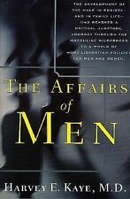 The Affairs of Men by Harvey E. Kaye (2002, Paperback, Revised, Reprint)