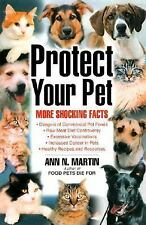 Protect Your Pet: More Shocking Facts, Good Books