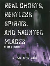 Real Ghosts, Restless Spirits, and Haunted Places, Steiger, Brad, New Books