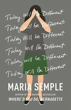 SIGNED Today Will Be Different by Maria Semple, new autographed with event photo