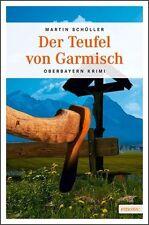 Schüller, Martin - Der Teufel von Garmisch: Kommissar Schwemmers dritter Fall