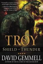 Shield of Thunder (Troy Trilogy, Book 2) Gemmell, David Hardcover