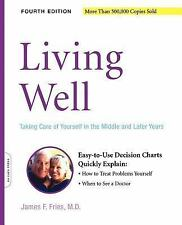 Living Well: Taking Care of Yourself in the Middle and Later Years