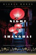 Night in Shanghai, Mones, Nicole, Very Good Book