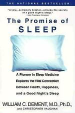 The Promise of Sleep: A Pioneer in Sleep Medicine Explores the Vital Connection