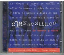 CLANDESTINOS - de amores y odios (CLAN RECORDS) CD NUOVO SIGILLATO