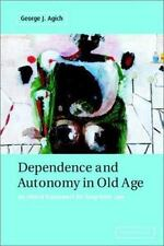 Dependence and Autonomy in Old Age: An Ethical Framework for Long-term-ExLibrary