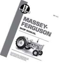 I&T Shop Manual Massey Ferguson MAP No. 848-1614 MF-14 Models: TO35/F40/MH50/...