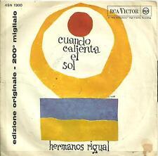 7A1 130912 HERMANOS RIGUAL CUANDO CALIENTA EL SOL - LA DEL VESTIDO ROJO