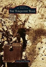 NEW The Turquoise Trail by Laurie Evans Frantz Paperback Book Images of America